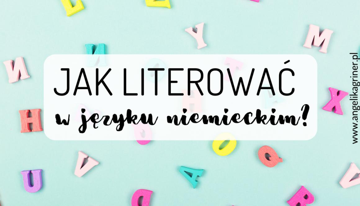 Jak literować w języku niemieckim?