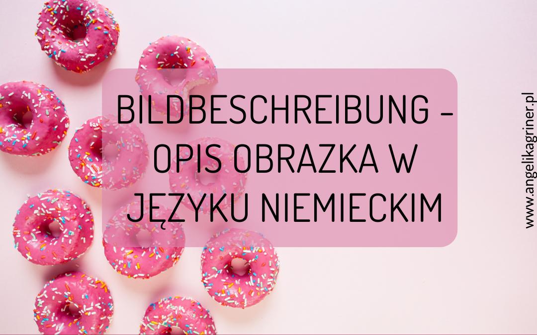 Bildbeschreibung - opis obrazka w języku niemieckim