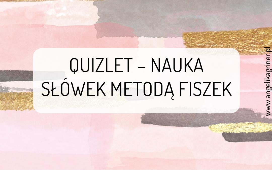Quizlet - nauka słówek za pomocą fiszek