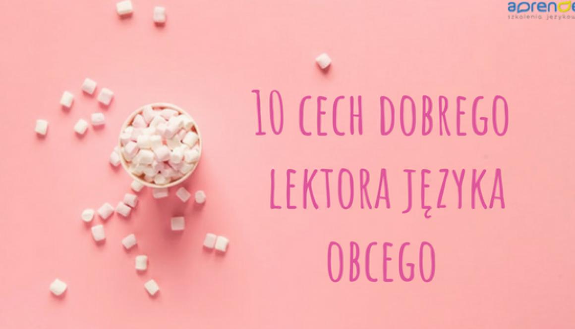 10 cech dobrego lektora języka obcego